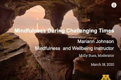 Title screen of presentation on Mindfulness During Challenging Times